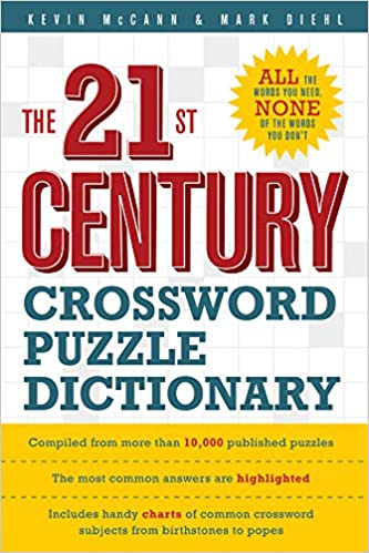 The 21st Century Crossword Puzzle Dictionary: Kevin McCann, Mark