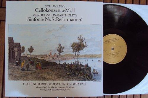 Cellokonzert op. 129 und Sinfonie Nr. 5. Orchester der Deutschen Kinderärzte, Maxine Neumann, Melkus Stereo