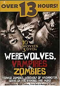 Werewolves, Vampires and Zombies