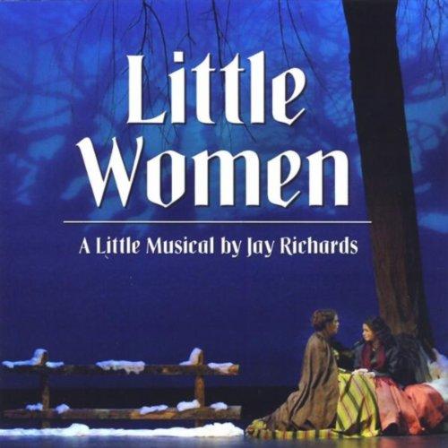Little Women, A Little Musical - Little Women Musical Songs