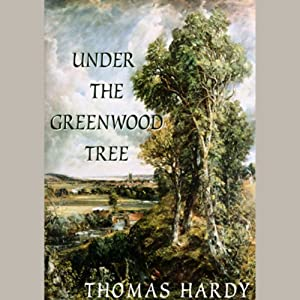 Under the Greenwood Tree Audiobook