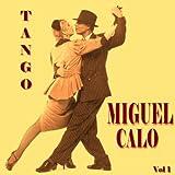Miguel Calo - La Maleva
