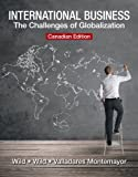 2014 MyManagementLab with Pearson EText -- Access Card -- for International Business : The Challenges of Globalization, Wild, John J. and Wild, Kenneth L., 0133839346