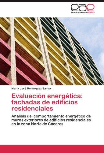 Descargar Libro Evaluación Energética: Fachadas De Edificios Residenciales Bohórquez Santos María José