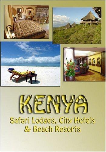 Hotels Lodge Resorts - Kenya Safari Lodges, City Hotels & Beach Resorts