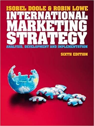 International Marketing Strategy (with CourseMate & EBook Access Card) by Doole. Isabel ( 2012 )