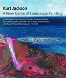 img - for Kurt Jackson: A New Genre of Landscape Painting book / textbook / text book