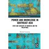 State and Scholars in Indonesia and the Philippines (Rethinking Southeast Asia)