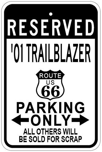 2001 01 CHEVY TRAILBLAZER Route 66 Aluminum Parking Sign - 12 x 18 Inches (Blazer Route 66)