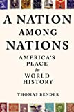 A Nation among Nations, Thomas Bender, 0809072351
