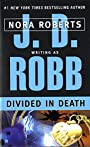Divided in Death (In Death, Book 18)