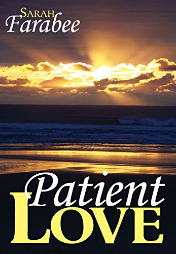 Patient Love: A novella