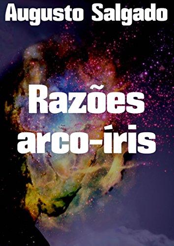 Razões arco-íris (Portuguese Edition)