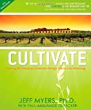 Cultivate [for Educators], Jeff Myers and Paul Gutacker, 0981504922