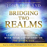 #2: Bridging Two Realms: Learn to Communicate with Your Loved Ones on the Other Side