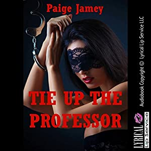 Tie Up the Professor Audiobook