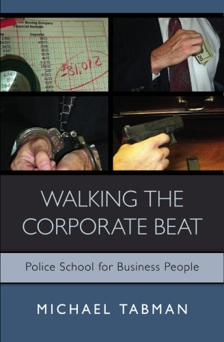 Walking The Corporate Beat: Police School for Business (Business People Walking)