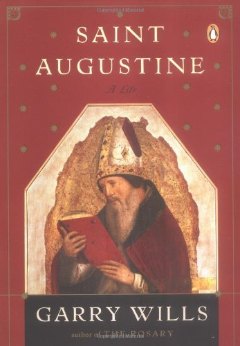 Saint Augustine: A Life (Penguin Lives Biographies) by Garry Wills - Mall Augustine Saint