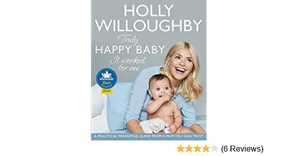 80c2b284d0 Truly Happy Baby ... It Worked for Me  A practical parenting guide ...