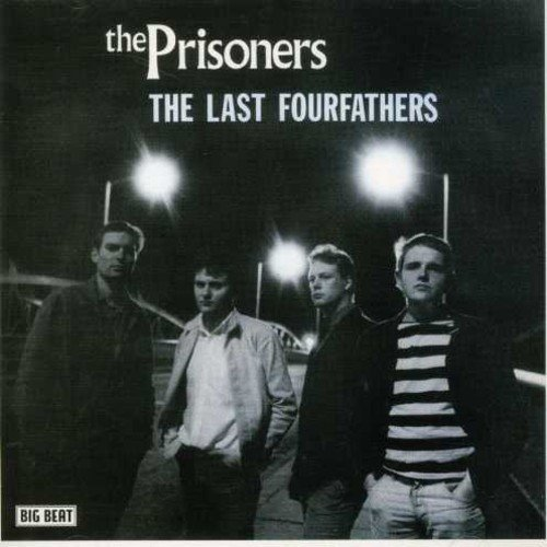 CD : The Prisoners - Last Fourfathers (United Kingdom - Import)