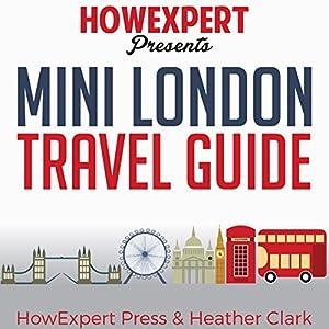 Mini London Travel Guide Audiobook
