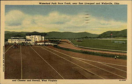 Waterford Park Race Track, Near East Liverpool and Wellsville, Ohio and Chester and Newell, W. Va Original Vintage Postcard