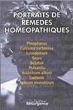 Portraits de remèdes homéopathiques, tome 1