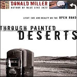 Through Painted Deserts Audiobook