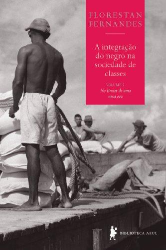 A integração do negro na sociedade de classes, vol. 2