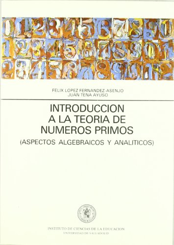 Descargar Libro Introduccion A La Teoria Numeros Primos. Felix Lopez Fernandez-asenjo