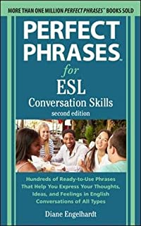 Amazon Com Perfect Phrases For Esl Conversation Skills With 2 100