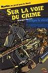 Sur la Voie du Crime par Foveau