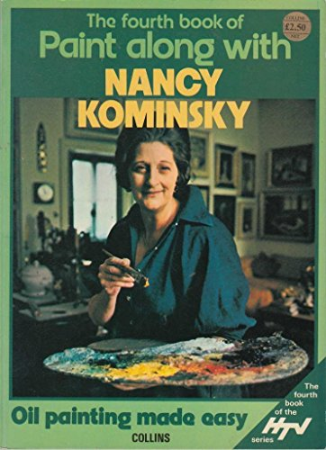 The Fourth Book Of Paint Along With Nancy Kominsky; Oil Painting Made Easy