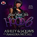 Girls from da Hood 6 | JaQuavis,Amaleka McCall,Buck 50 Productions - Producer,Ashley