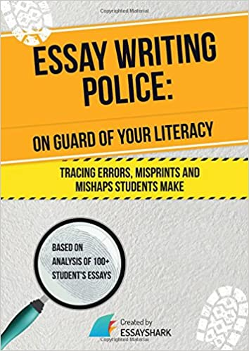 Essay Writing Police Essay Writing Book For College And High School  Essay Writing Police Essay Writing Book For College And High School On How  To Correct And Avoid Mistakes Boost Your Skills In Academic Essay