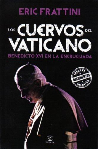 Los cuervos del vaticano - Eric Frattini