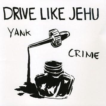 drive like jehu yank crime