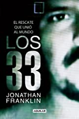 Los 33 (Spanish Edition) Tra Edition by Franklin, Jonathan (2012) Paperback Paperback