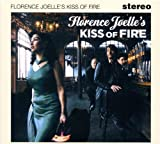 Kiss Of Fire by Florence Joelle (2012-05-04)