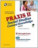 Praxis II Social Studies: Content Knowledge (0081) (PRAXIS Teacher Certification Test Prep)