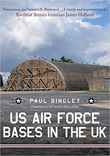c097c34a9236 US Air Force Bases in the UK  Amazon.co.uk  Paul Bingley