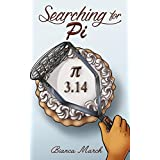 Searching for Pi: The Novel for Kids