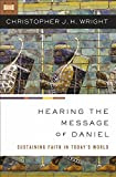 img - for Hearing the Message of Daniel: Sustaining Faith in Today s World book / textbook / text book
