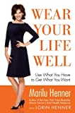 Wear Your Life Well, Marilu Henner, 0060393653