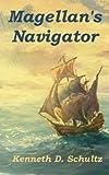 img - for Magellan's Navigator book / textbook / text book