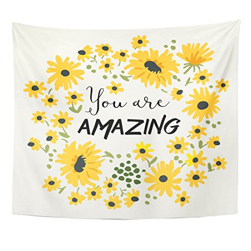 Tapestry Tee - Emvency Tapestry Tee Message You are Amazing Wild Daisy Flower Home Decor Wall Hanging for Living Room Bedroom Dorm 50x60 Inches