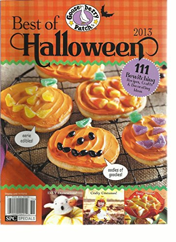 BEST OF HALLOWEEN, 2013 (111 BEWITCHING RECIPES, CRAFTS, DECORATING IDEAS)