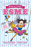 Amazing Esme and the Sweetshop Circus, Tamara Macfarlane, 0340999942