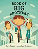Book of Big Brothers, Cary Fagan, 0888999771