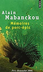 Mémoires de porc-épic, PRIX RENAUDOT 2006